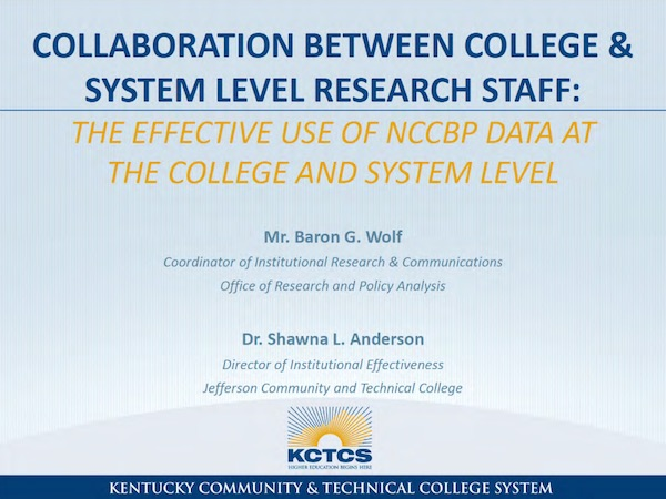 Collaboration between College and System Level Research Staff: The Effective Use of the NCCBP Data at the College and System Level